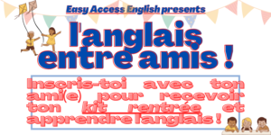 Votre kit rentrée scolaire en anglais à Montpellier